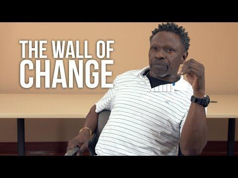 Wall of Change: Ceremony